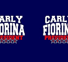 Carly Fiorina for President 2016 by Garaga