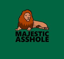 Majestic Asshole Lion Unisex T-Shirt