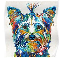 Colorful Yorkie Dog Art - Yorkshire Terrier - By Sharon Cummings Poster