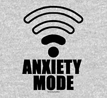 Anxiety mode T-Shirt