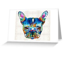 Colorful French Bulldog Dog Art By Sharon Cummings Greeting Card