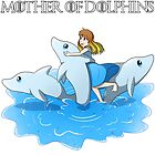 Mother of Dolphins by AimzAtchu