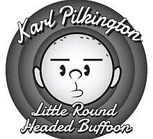 Karl - The round headed buffoon by oneskillwonder