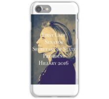 Hillary Clinton President 2016 iPhone Case/Skin