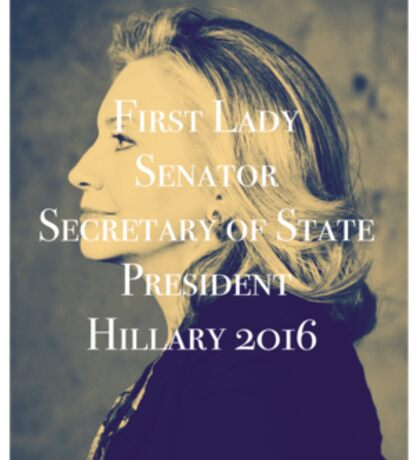 Hillary Clinton President 2016 Sticker