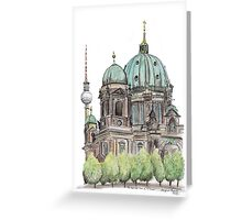 The Berliner Dom & TV Tower Greeting Card