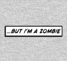 But I'm a Zombie by levinia94
