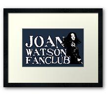 Joan Watson Fanclub Framed Print