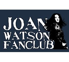 Joan Watson Fanclub Photographic Print