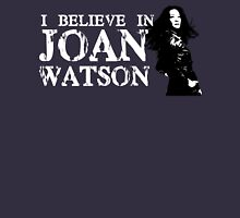 I believe in Joan Watson Unisex T-Shirt