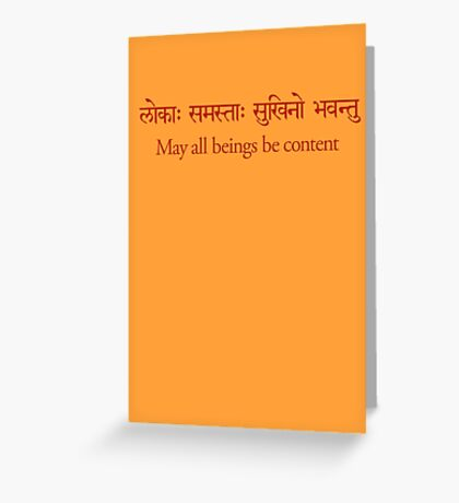 May all Beings be Content Greeting Card