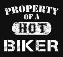 Property Of A Hot Biker - Unisex Tshirt by crazyshirts2015