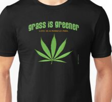 grass is greener Unisex T-Shirt
