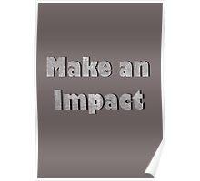 Make an Impact Poster
