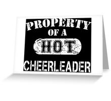 Property Of A Hot Cheerleader - Unisex Tshirt Greeting Card