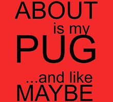 all i care about is my pugs and like maybe 3 people by trendz