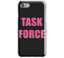 TASK FORCE iPhone Case/Skin