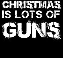 all i want for christmas is lots of guns by trendz