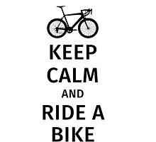 keep calm and ride a bike by fabianb