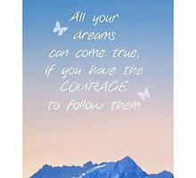Follow your dreams by cupcake25