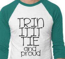 Trinitittie and proud Men's Baseball ¾ T-Shirt