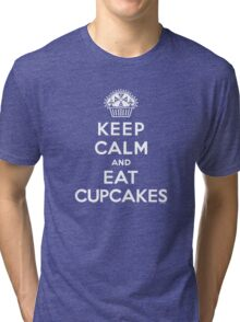 Keep Calm and Eat Cupcakes - white type Tri-blend T-Shirt