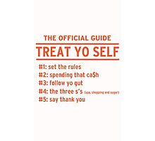Parks and Recreation - TREAT YO SELF Photographic Print