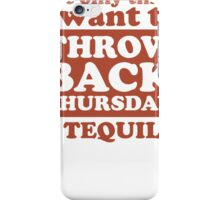 Tbt Tequila iPhone Case/Skin