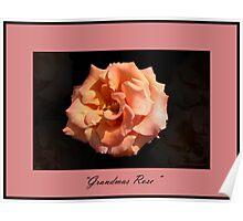 """"""" Grandmas Rose """" Poster"""