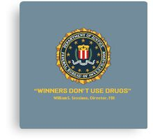 Winners Don't Use Drugs Canvas Print
