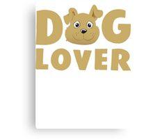 Dog Lover T Shirt Canvas Print