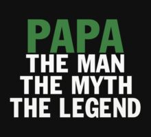 PAPA THE LEGEND by sophiafashion