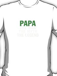 PAPA THE LEGEND T-Shirt