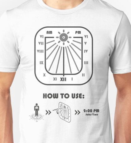 How to use a sundial Unisex T-Shirt