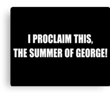 Summer Of George T Shirt Canvas Print