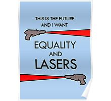 Equality and Lasers Poster