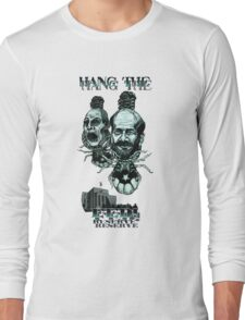 Hang the Fed Long Sleeve T-Shirt
