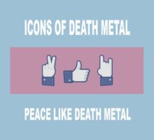 Peace Like Death Metal by byway