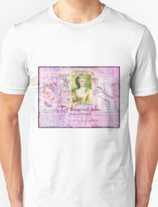 Let Them Eat Cake quote BY Marie Antoinette T-Shirt