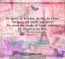 Travel Quote by Hans Christian Andersen by goldenslipper