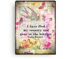 Whimsical cute  Emily Bronte quote - Wuthering Heights Canvas Print