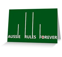 Aussie Rules Forever Greeting Card