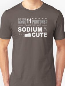 Do You Have 11 Protons T-Shirt