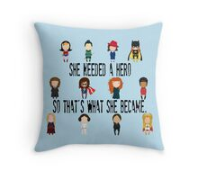 So that's what she became Throw Pillow