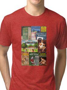 Librarians on Books Tri-blend T-Shirt