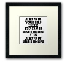 Always Be Yourself Framed Print