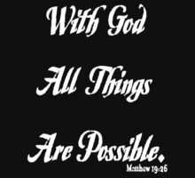 with God all things are possible Kids Clothes