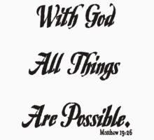 with God all things are possible on light t-shirt One Piece - Short Sleeve