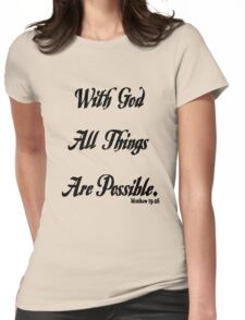 with God all things are possible on light t-shirt Womens Fitted T-Shirt