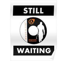 HL3 - Still Waiting Poster